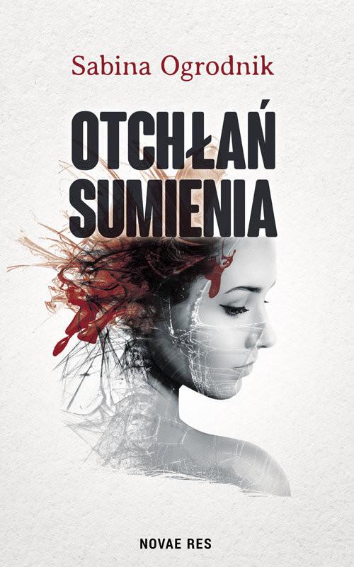 okładka Otchłań sumienia, Książka | Ogrodnik Sabina
