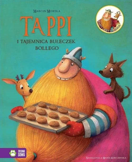 okładka Tappi i tajemnica bułeczek Bollego, Książka | Mortka Marcin