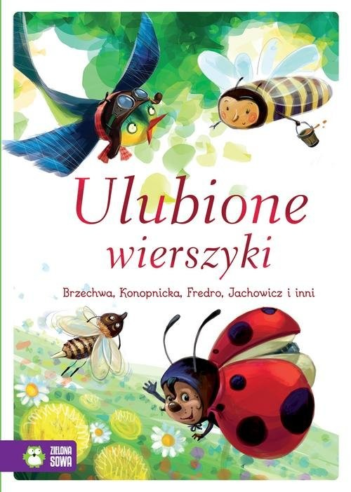 okładka Ulubione wierszyki, Książka | Jan Brzechwa, Maria Konopnicka, Władysł Bełza