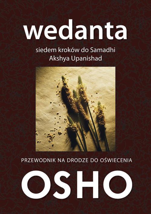 okładka Wedanta Siedem kroków do Samadhi Komentarze do Akshya Upanishad, Książka | OSHO