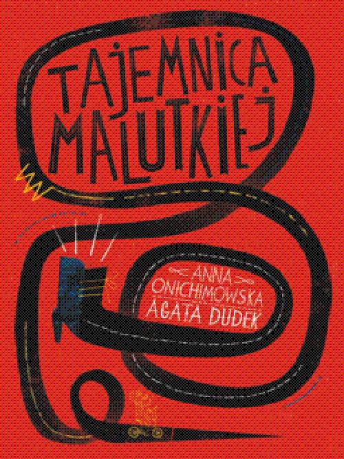 okładka Tajemnica Malutkiej, Książka | Anna Onichimowska