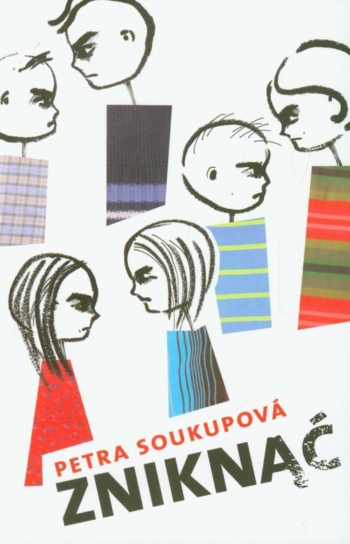 okładka Zniknąć, Książka   Soukupova Petra