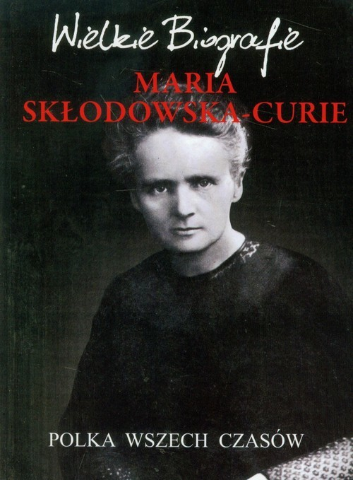 okładka Maria Skłodowska-Curie Polka wszech czasów, Książka | Pietruszewski Marcin
