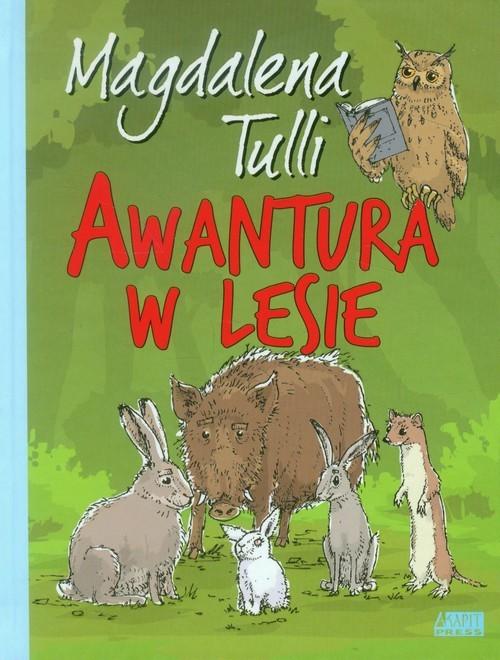 okładka Awantura w lesie, Książka | Tulli Magdalena