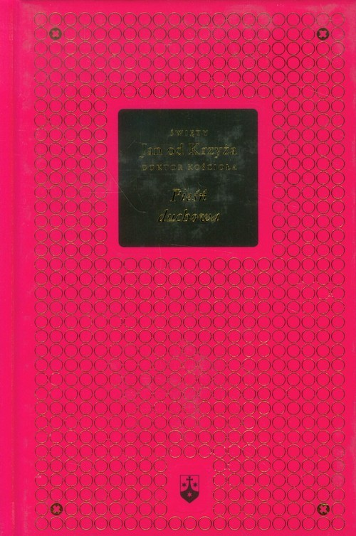 okładka Pieśń duchowa Bibliotheca Carmelitana Tom 1, Książka   Jan od Krzyża Święty