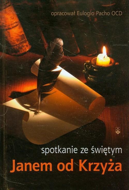 okładka Spotkanie ze świętym Janem od Krzyża, Książka   Pacho Eulogio