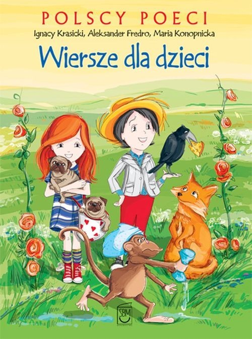 okładka Polscy poeci Wiersze dla dzieci, Książka | Ignacy Krasicki, Aleksander Fredro, Konopnick