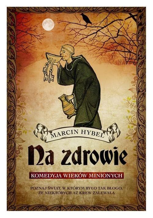 okładka Na zdrowie!, Książka | Hybel Marcin