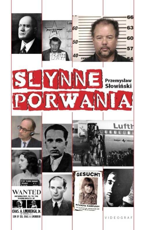 okładka Słynne porwaniaksiążka |  | Przemysław Słowiński