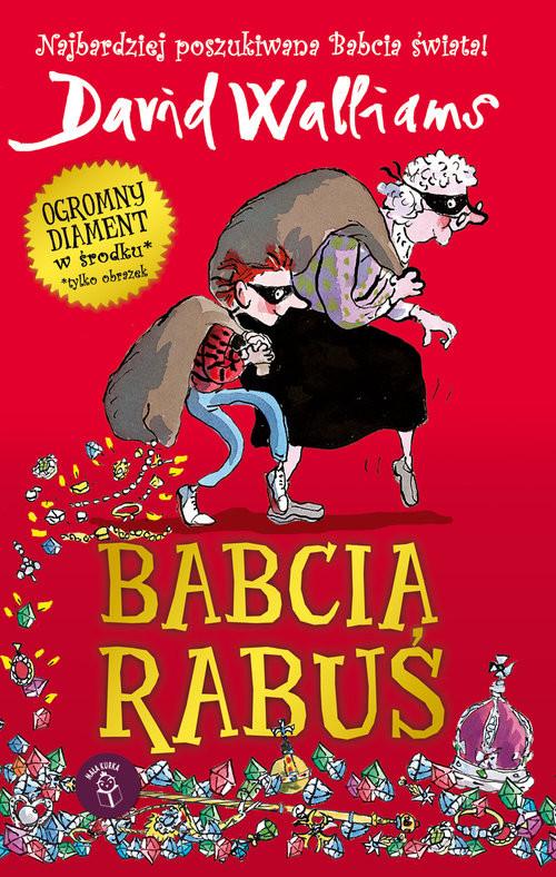 okładka Babcia Rabuś, Książka | Walliams David