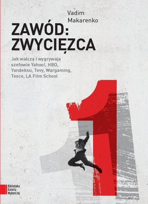 okładka Zawód: zwycięzca, Książka   Makarenko Vadim