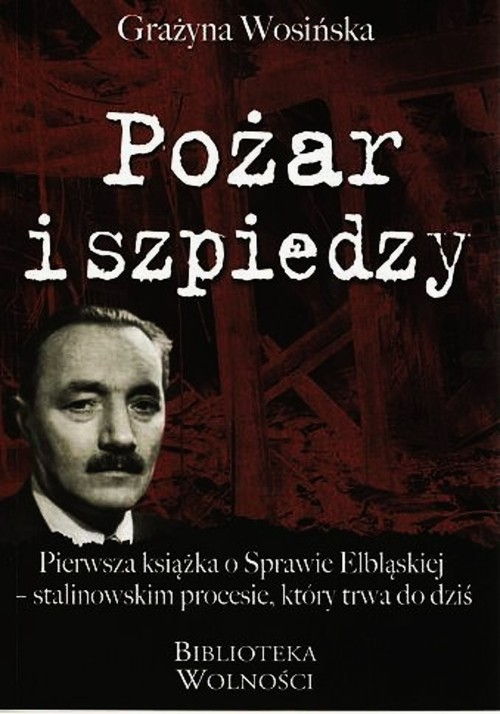okładka Pożar i szpiedzy, Książka | Wosińska Grażyna