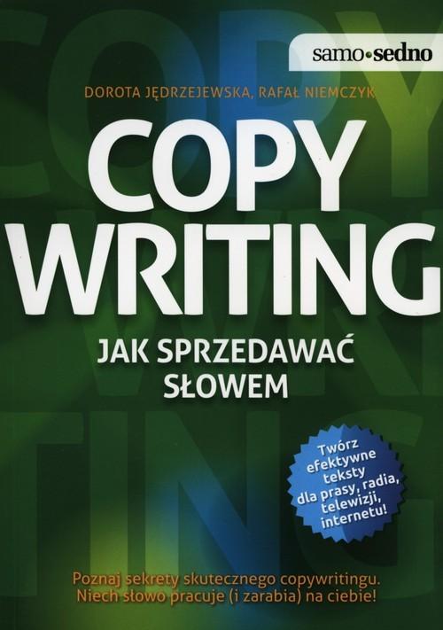 okładka Copywriting Jak sprzedawać słowem, Książka | Dorota Jędrzejewska, Rafał Niemczyk