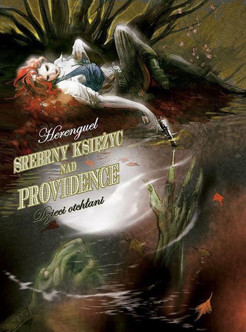 okładka Srebrny Księżyc nad Providence 1 - Dzieci Otchłani, Książka   Herenguel Eric