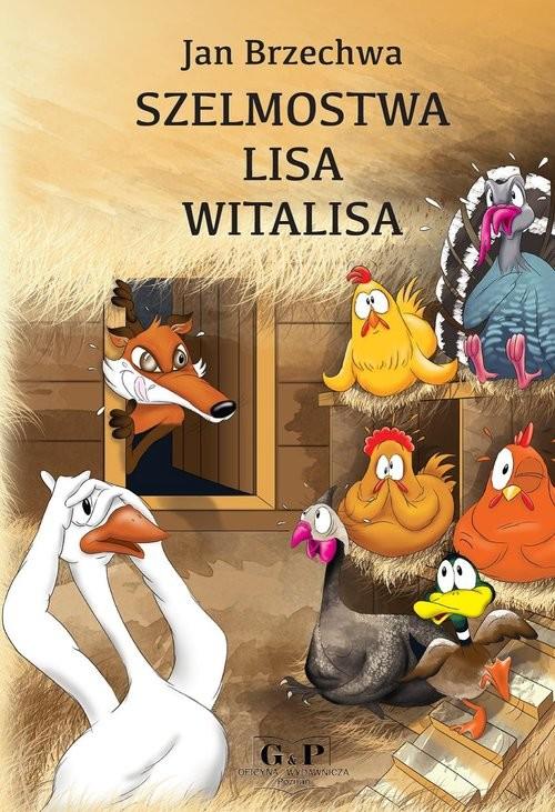 okładka Szelmostwa Lisa Witalisaksiążka |  | Jan Brzechwa