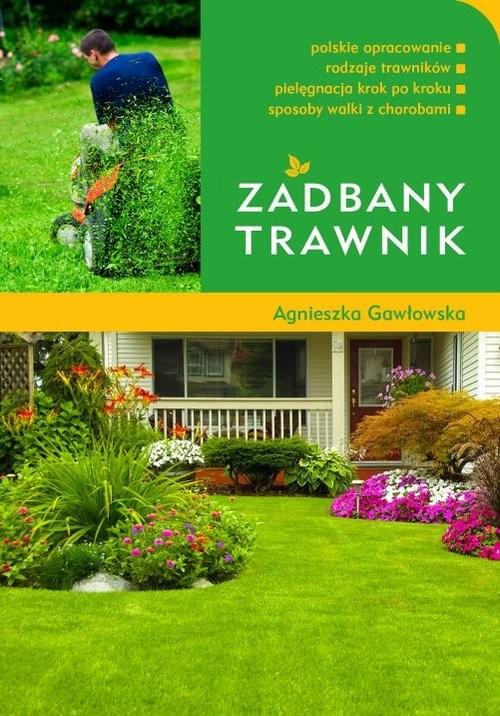okładka Zadbany trawnik, Książka | Gawłowska Agnieszka