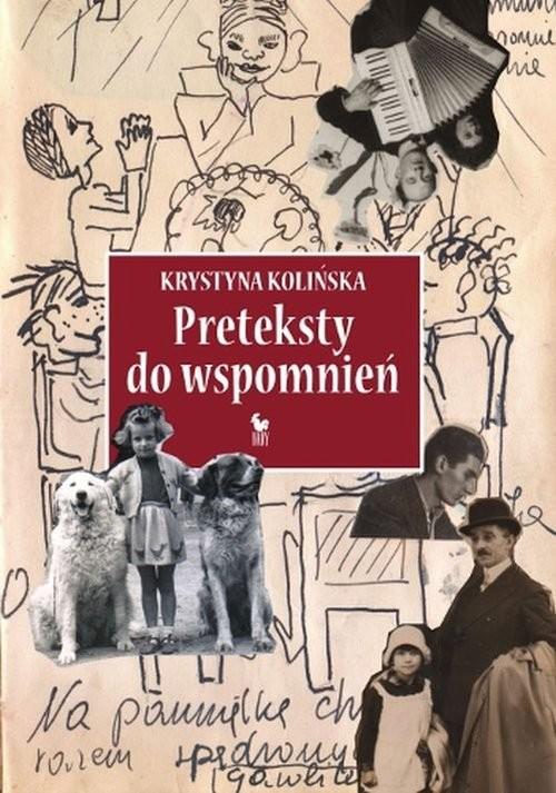 okładka Preteksty do wspomnień, Książka   Kolińska Krystyna