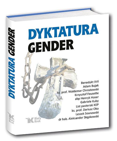 okładka Dyktatura Genderksiążka |  | prof Waldemar Chrostowski, Krzysztof Feusette, Hos