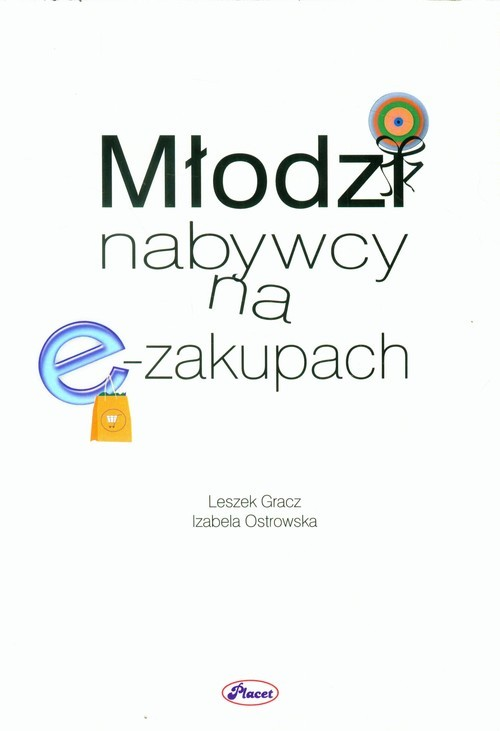 okładka Młodzi nabywcy na e-zakupach, Książka | Leszek Gracz, Izabela Ostrowska