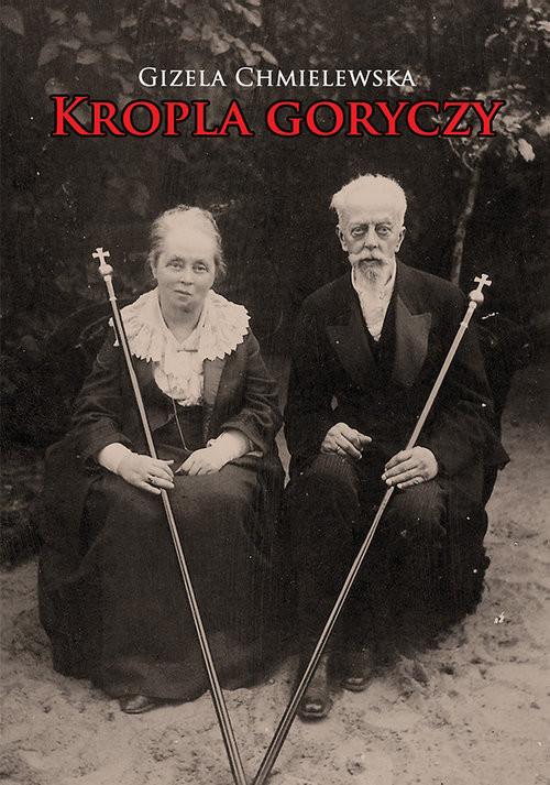 okładka Kropla goryczy, Książka | Chmielewska Gizela