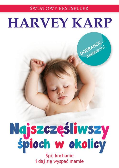 okładka Najszczęśliwszy śpioch w okolicy, Książka | Karp Harvey