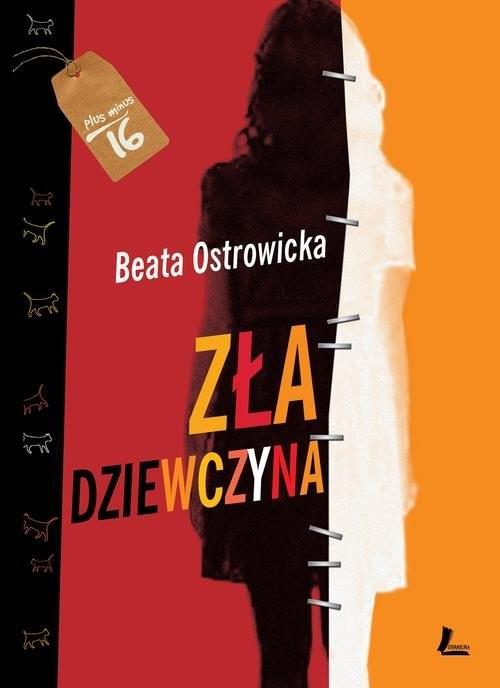 okładka Zła dziewczyna, Książka | Beata Ostrowicka