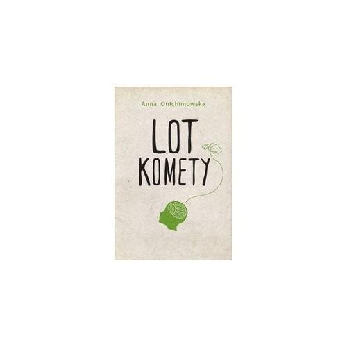 okładka Lot komety, Książka | Anna Onichimowska