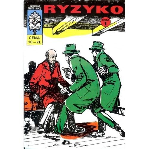 okładka Kapitan Żbik 1 Ryzyko Część 1, Książka   Sobala Zbigniew
