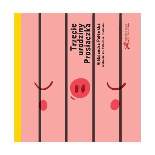 okładka Trzecie urodziny prosiaczka, Książka | Polewska Aleksandra