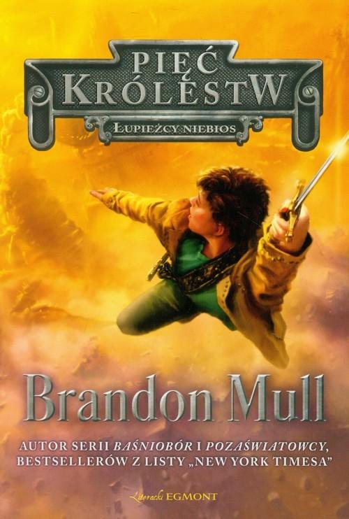 okładka Pięć Królestw Tom 1 Łupieżcy niebios, Książka | Brandon Mull
