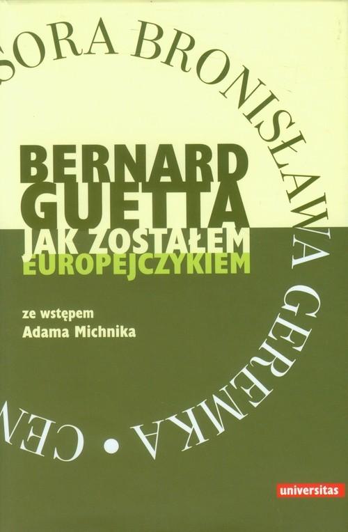 okładka Jak zostałem europejczykiem, Książka | Guetta Bernard