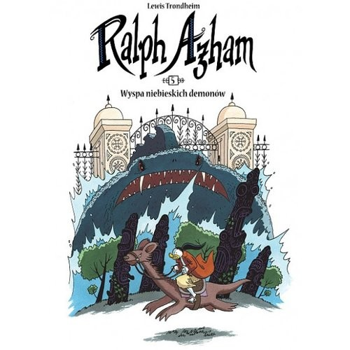 okładka Ralph Azham 5 Wyspa niebieskich demonów, Książka   Trondheim Lewis