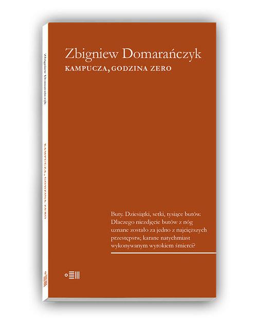 okładka Kampucza godzina zero, Książka   Domarańczyk Zbigniew
