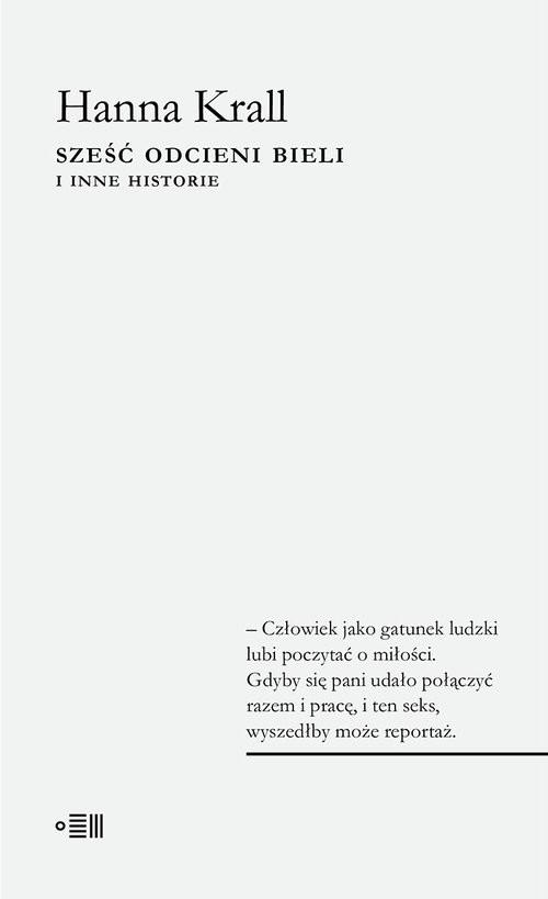 okładka Sześć odcieni bieli i inne historie, Książka | Krall Hanna