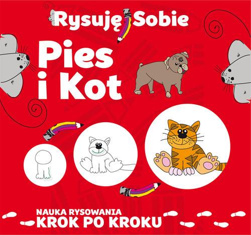okładka Rysuję sobie Pies i kot, Książka | Ristujczina Luba