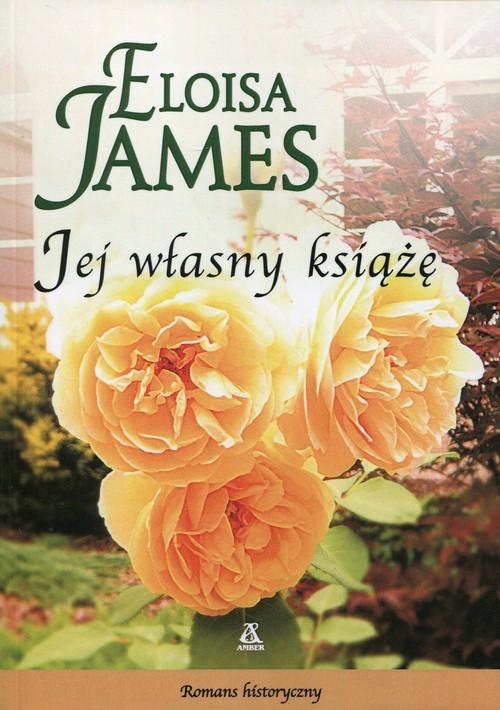 okładka Jej własny książę, Książka | James Eloisa