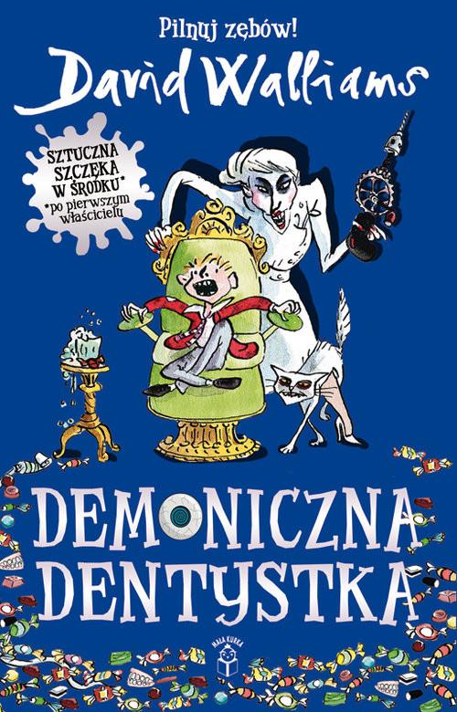 okładka Demoniczna dentystka, Książka | Walliams David