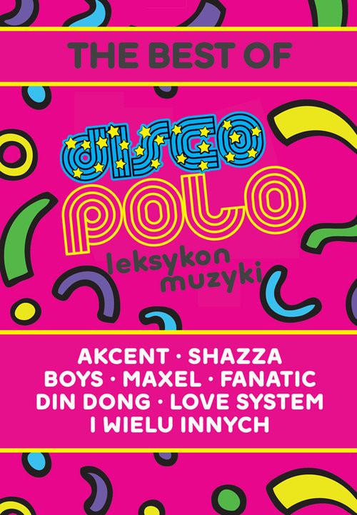okładka Leksykon disco polo i muzyki tanecznej, Książka | Budziński Milan