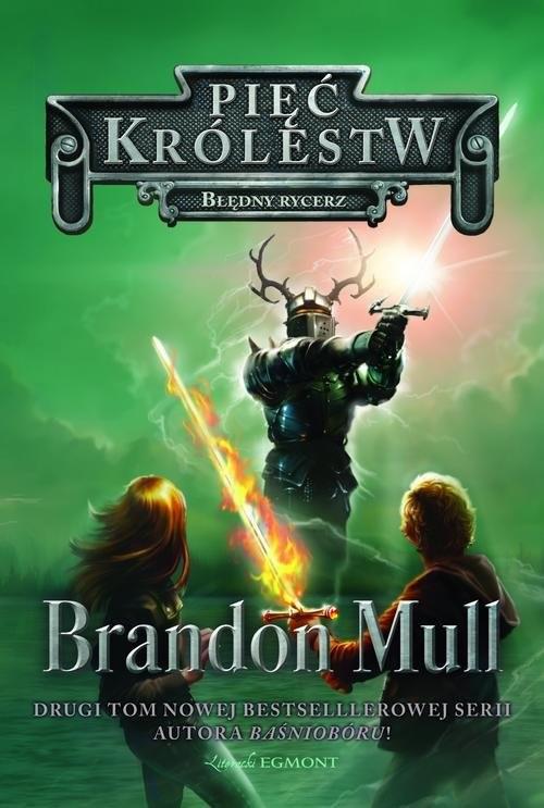 okładka Pięć Królestw Tom 2 Błędny rycerz, Książka | Mull Brandon