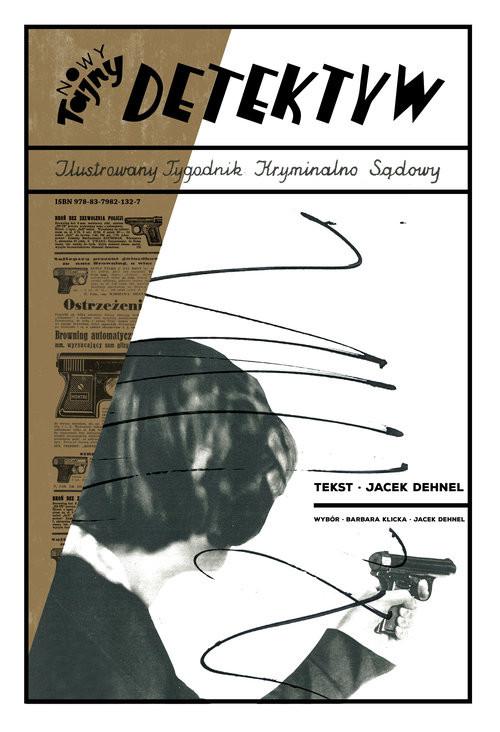 okładka Tajny Detektyw, Książka | Jacek Dehnel, Barbara Klicka