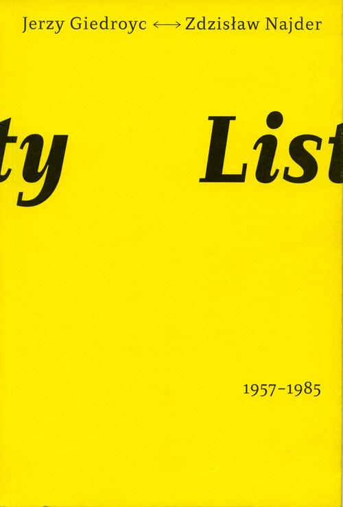 okładka Listy 1957-1985 Jerzy Giedroyć Zdzisław Najderksiążka |  | Jerzy Giedroyć, Zdzisław Najder