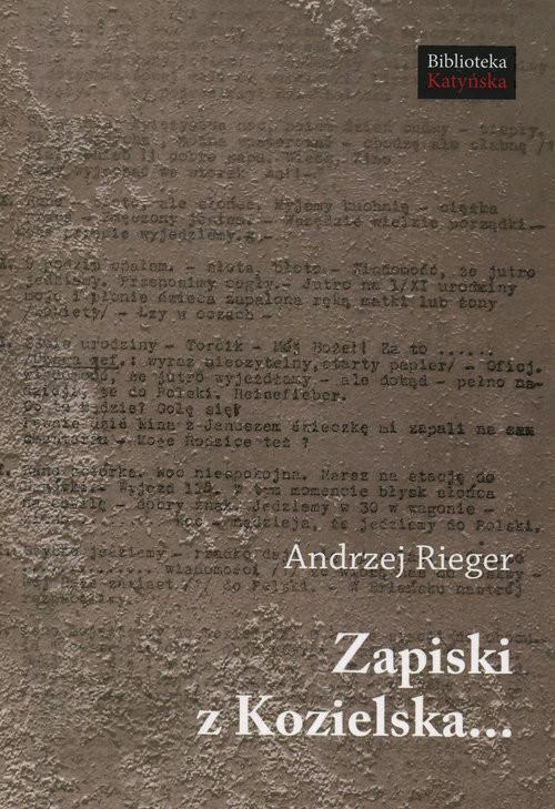 okładka Zapiski z Kozielska, Książka | Rieger Andrzej
