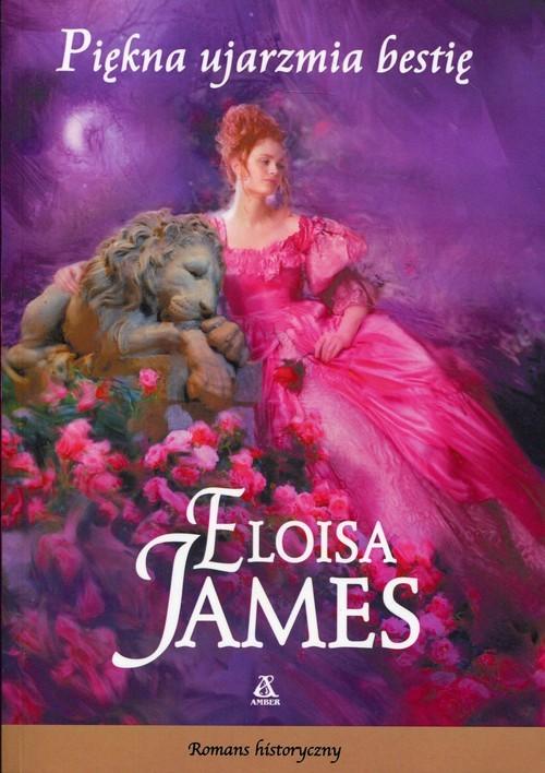 okładka Piękna ujarzmia bestię, Książka | James Eloisa
