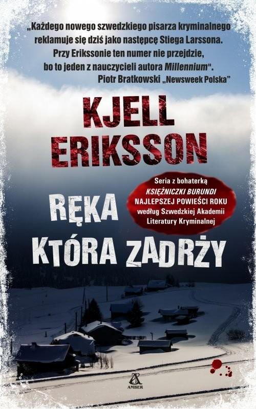 okładka Ręka, która zadrży, Książka | Eriksson Kjell