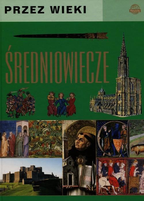 okładka Przez wieki Średniowiecze, Książka | Górski Jarosław