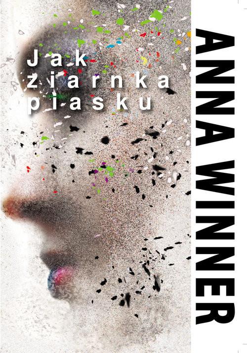 okładka Jak ziarnka piasku, Książka | Winner Anna