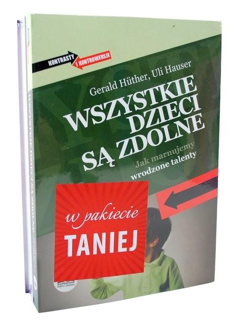 okładka Wszystkie dzieci są zdolne / Granica bólu Pakiet, Książka | Huther i Uli Hauser Joachim Bauer Gerald