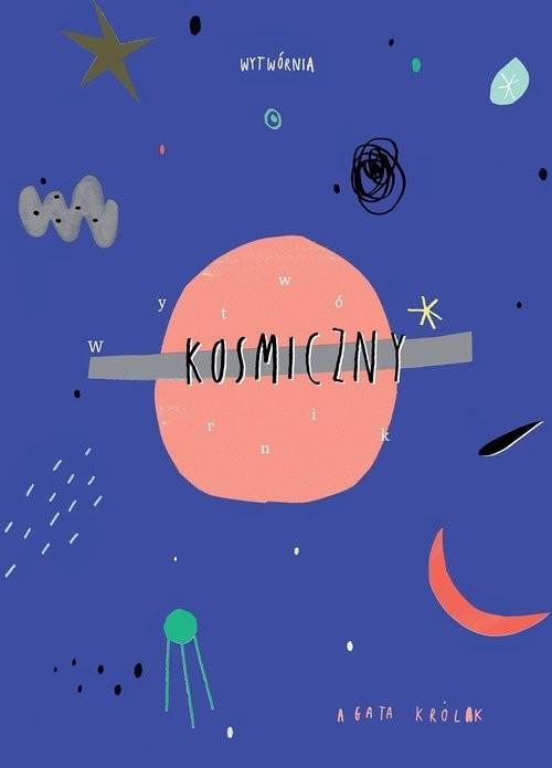 okładka Wytwórnik kosmiczny, Książka | Królak Agata
