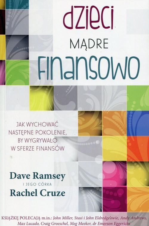 okładka Dzieci mądre finansowo, Książka | Dave Ramsey, Rachel Cruze