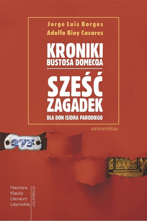 okładka Kroniki Bustosa Domecqa Sześć zagadek dla don Isidra Parodiego, Książka   Jorge Luis Borges, Adolfo Bioy Casares